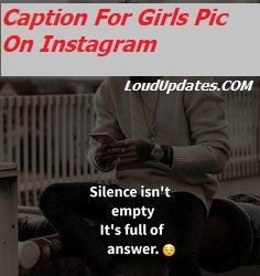 Caption For Girls Pic On Instagram