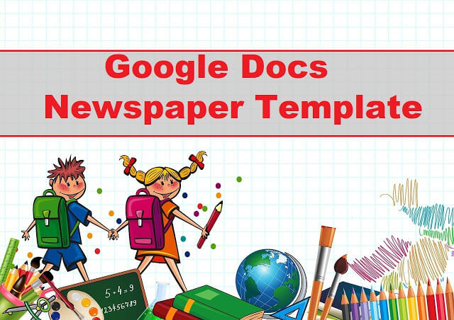 oogle Docs Newspaper Template