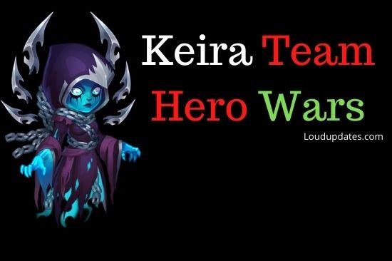 keira team hero wars