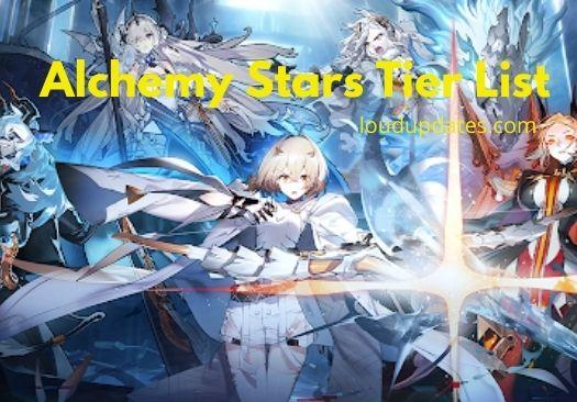 Alchemy Stars Tier List Characters